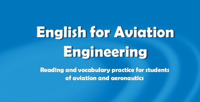O technice lotniczej po angielsku: English for Aviation Engineering